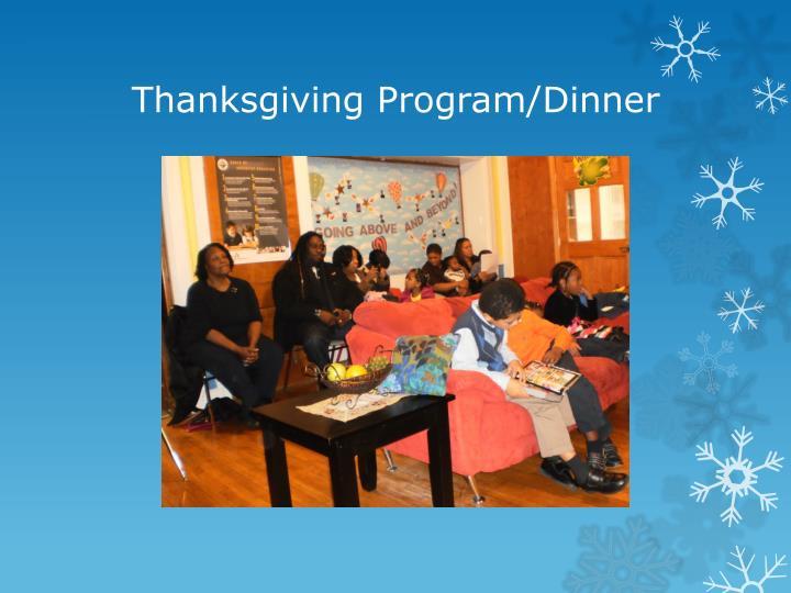 Thanksgiving Program/Dinner