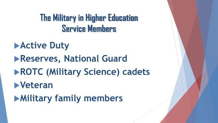 The military in higher education service members