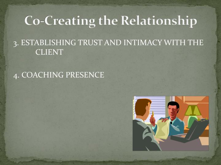 Co creating the relationship