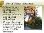isu a public institution1