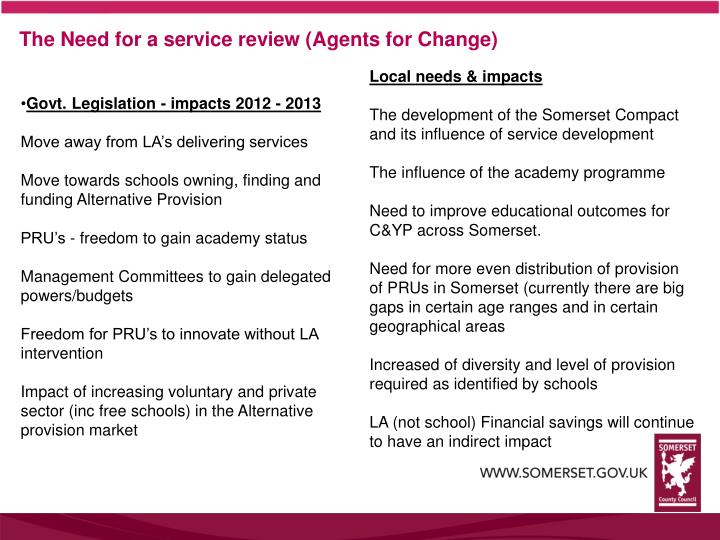 The need for a service review agents for change