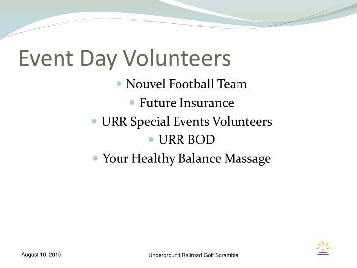 Event Day Volunteers