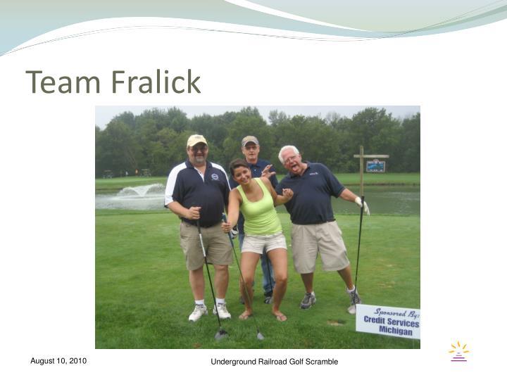 Team Fralick