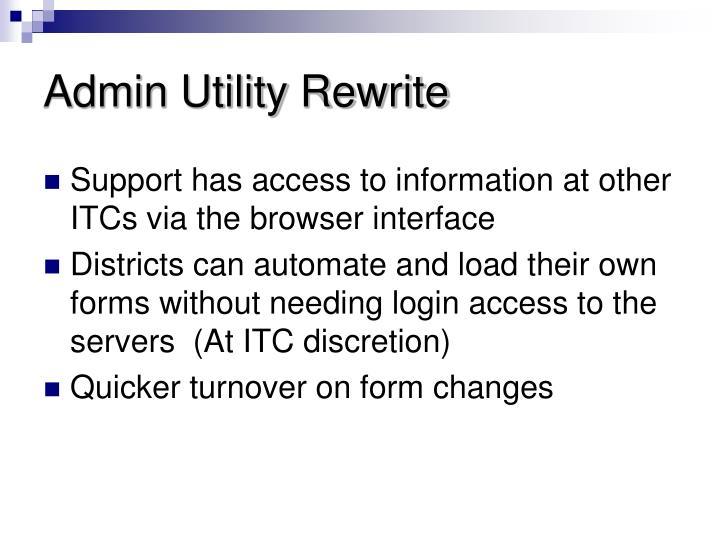 Admin Utility Rewrite
