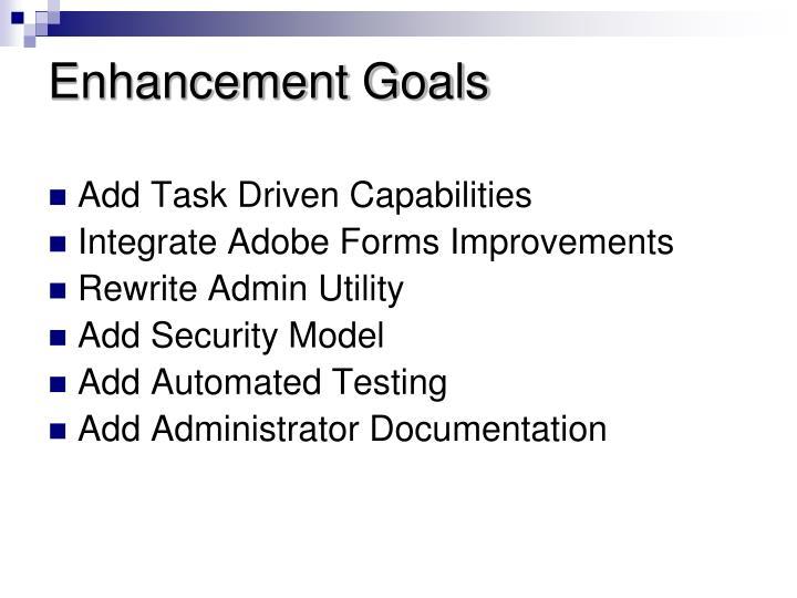 Enhancement goals