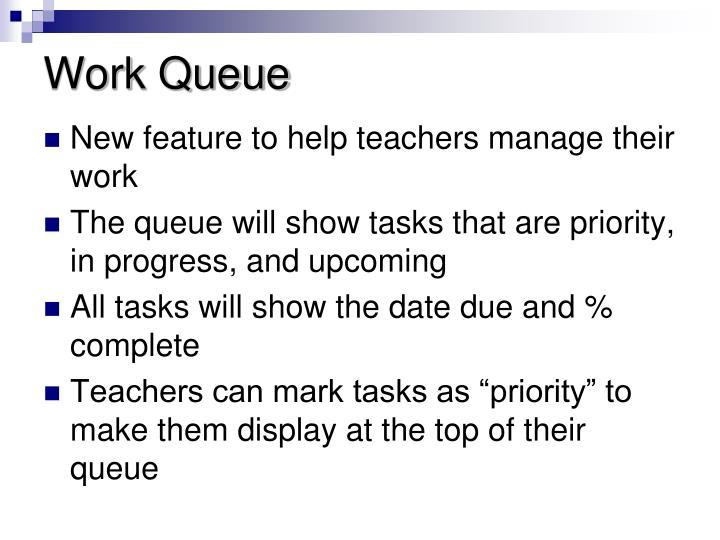 Work Queue