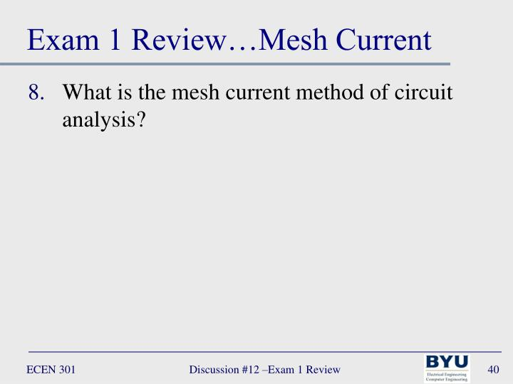 Exam 1 Review…Mesh Current