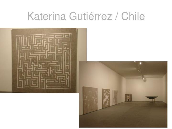 Katerina Gutiérrez / Chile