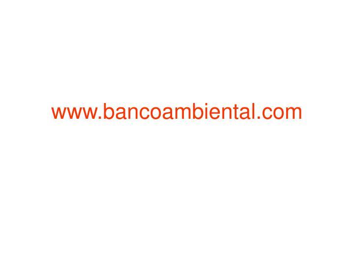 www.bancoambiental.com