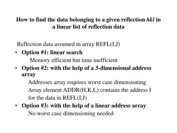 How to find the data belonging to a given reflection hkl in a linear list of reflection data
