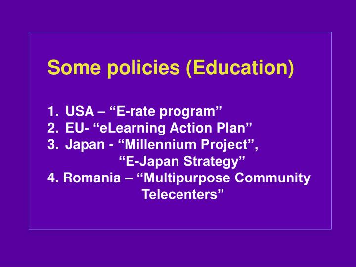 Some policies (Education)