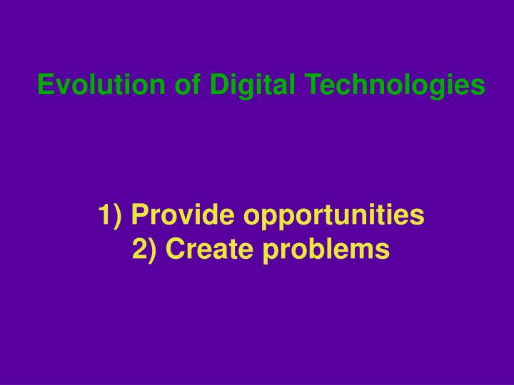 Evolution of Digital Technologies