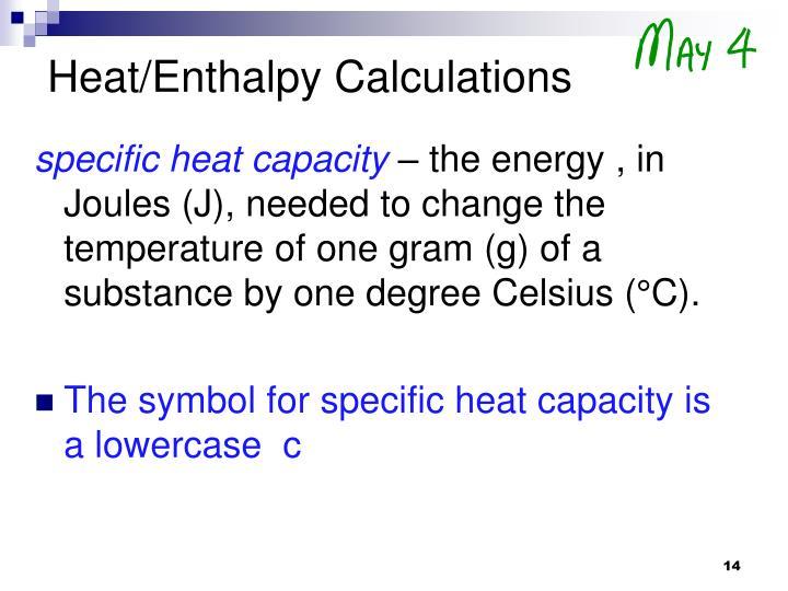Heat/Enthalpy Calculations
