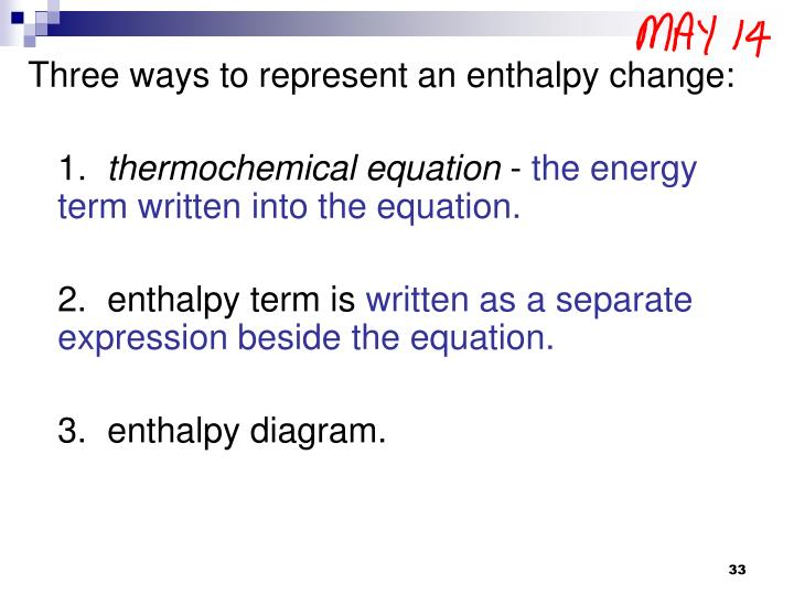 Three ways to represent an enthalpy change: