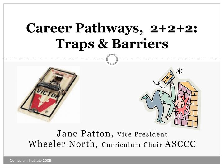 career pathways 2 2 2 traps barriers n.