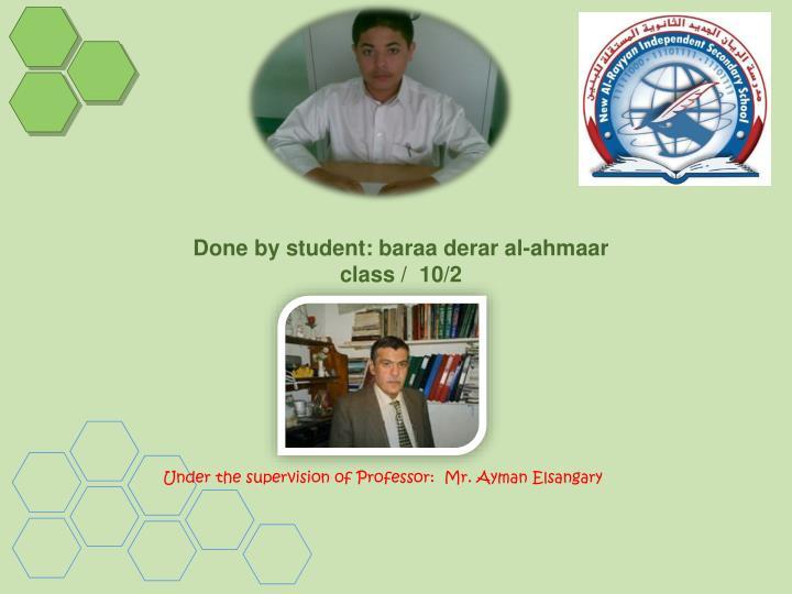 Done by student: baraa derar al-ahmaar