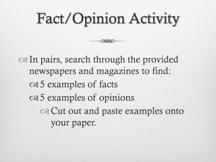 Fact/Opinion Activity