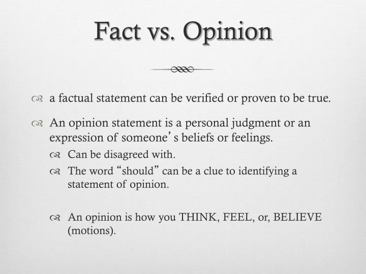 Fact vs. Opinion