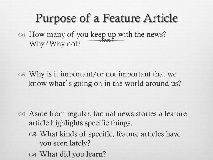 Purpose of a feature article