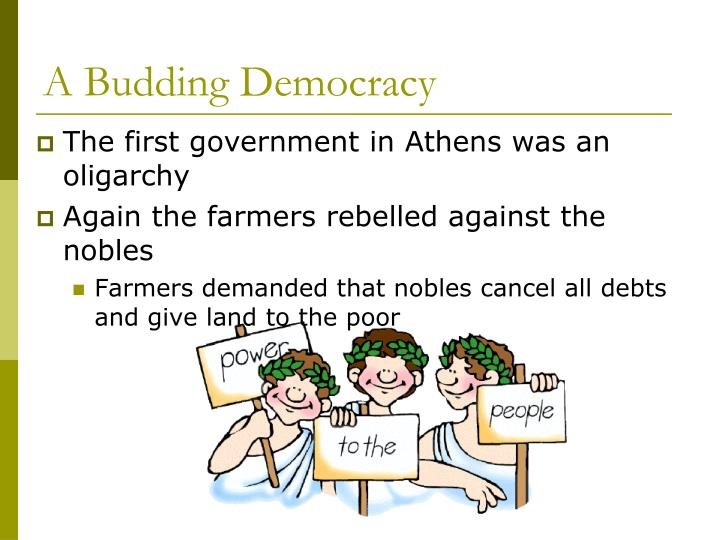 A Budding Democracy