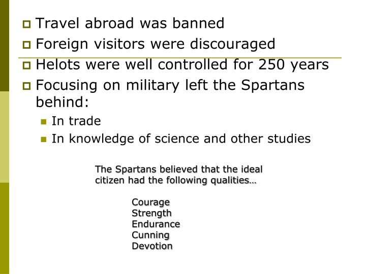 Travel abroad was banned