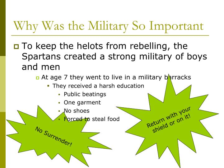 Why Was the Military So Important