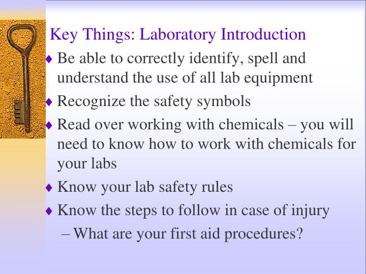 Key things laboratory introduction