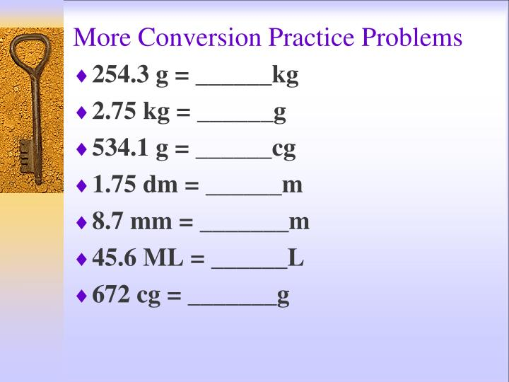 More Conversion Practice Problems