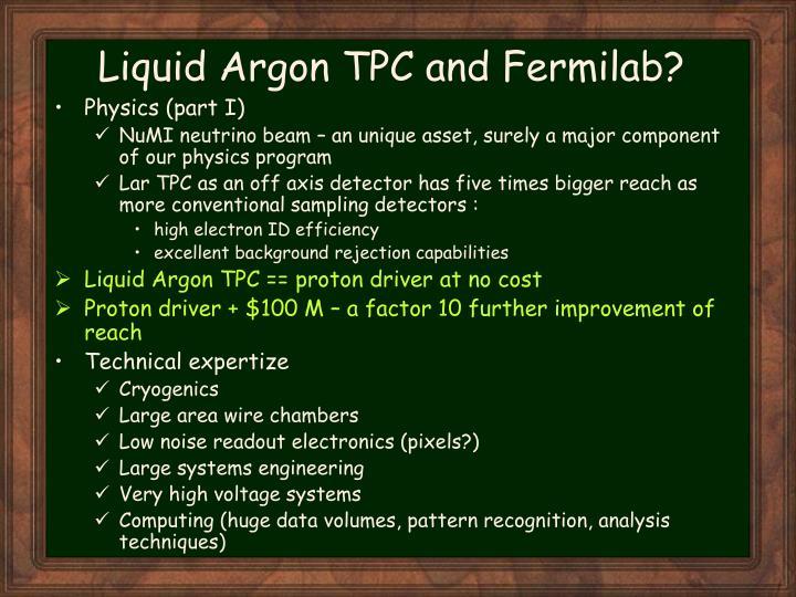 Liquid Argon TPC and Fermilab?