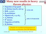 many new results in heavy flavors physics