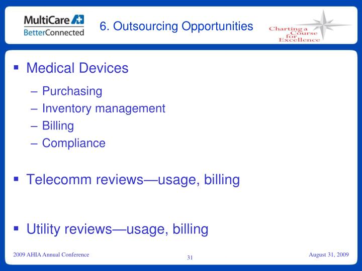 6. Outsourcing Opportunities