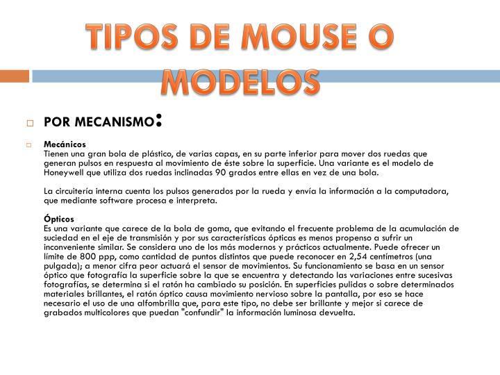TIPOS DE MOUSE O MODELOS