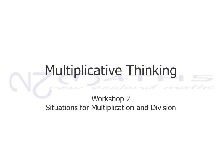 multiplicative thinking n.