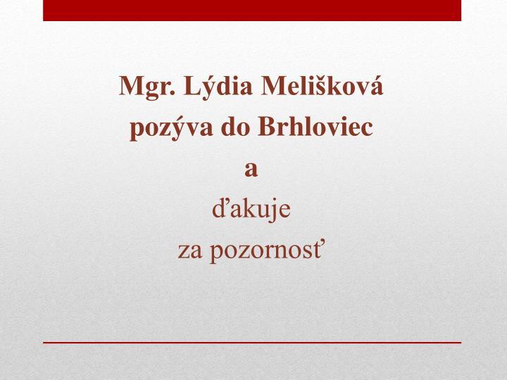 Mgr. Lýdia Melišková