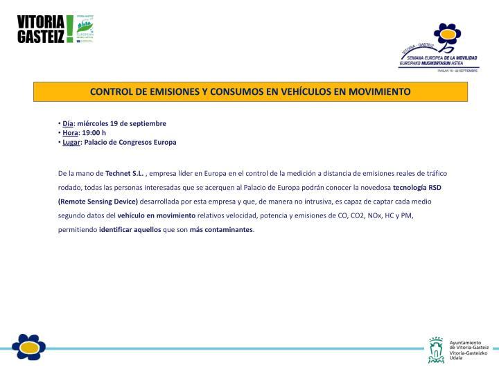 CONTROL DE EMISIONES Y CONSUMOS EN VEHÍCULOS EN MOVIMIENTO