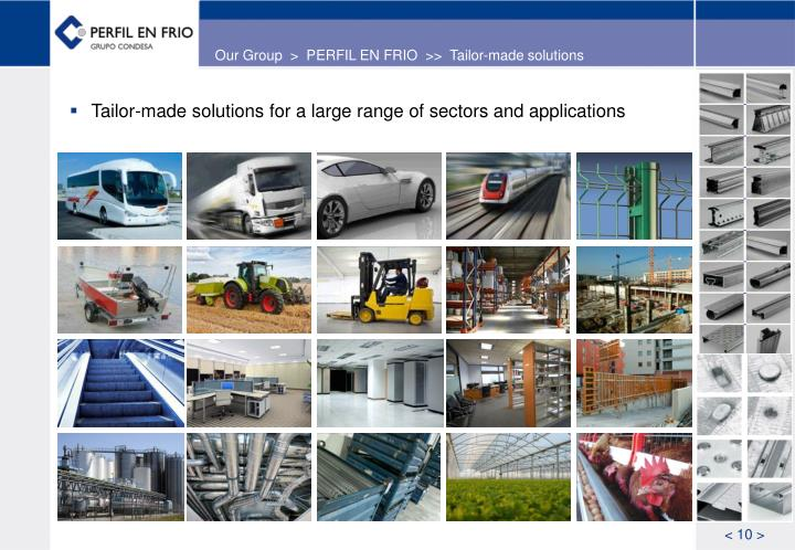 Our Group  >  PERFIL EN FRIO  >>  Tailor-made solutions
