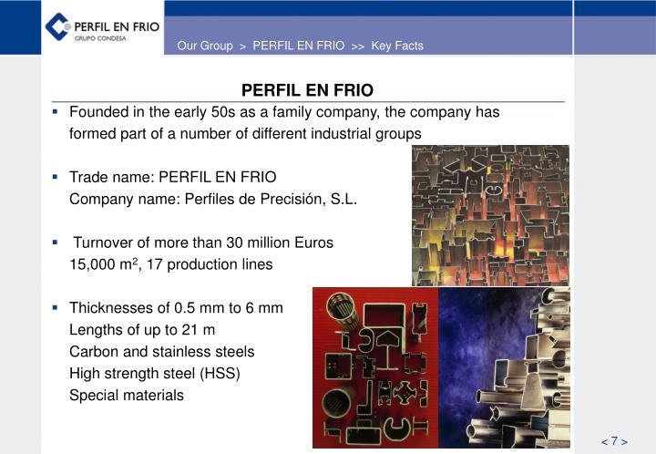 Our Group  >  PERFIL EN FRIO  >>  Key Facts