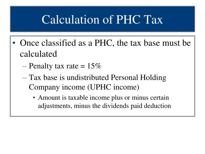 Calculation of PHC Tax