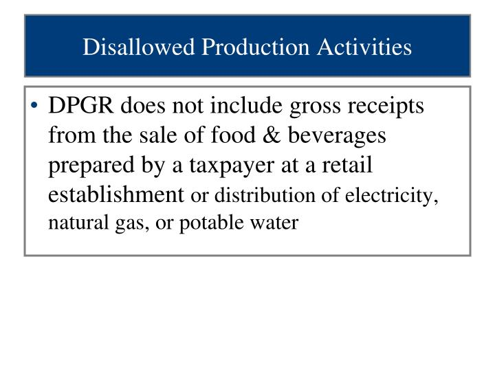 Disallowed Production Activities