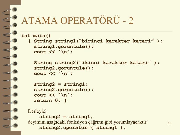 ATAMA OPERATÖRÜ -