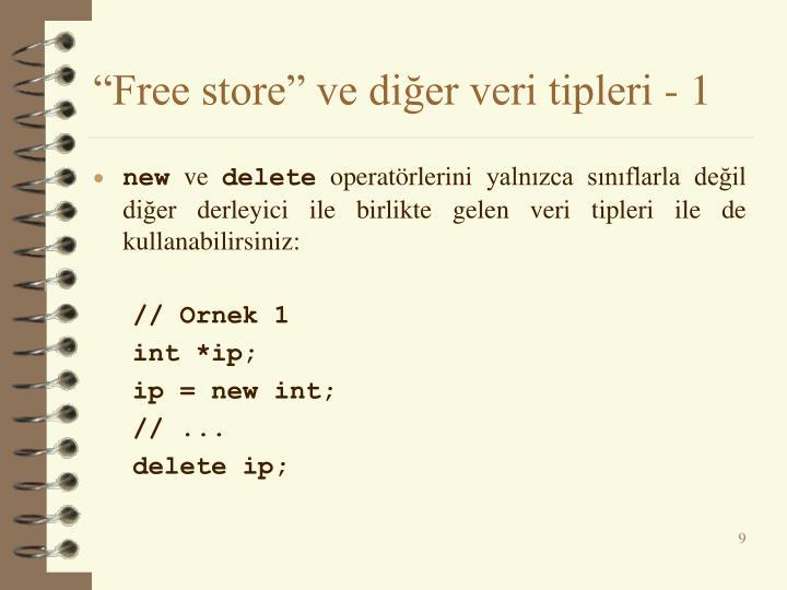 """""""Free store"""" ve diğer veri tipleri - 1"""