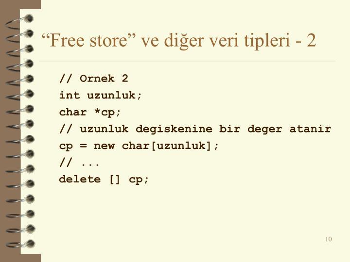 """""""Free store"""" ve diğer veri tipleri - 2"""