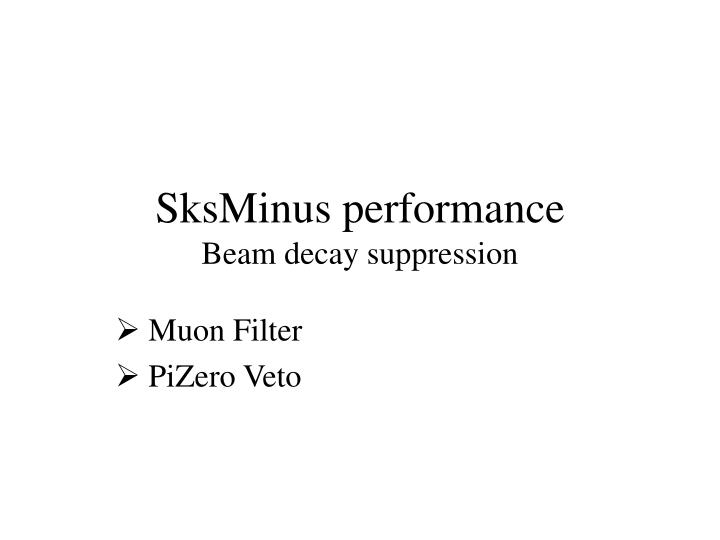 SksMinus performance