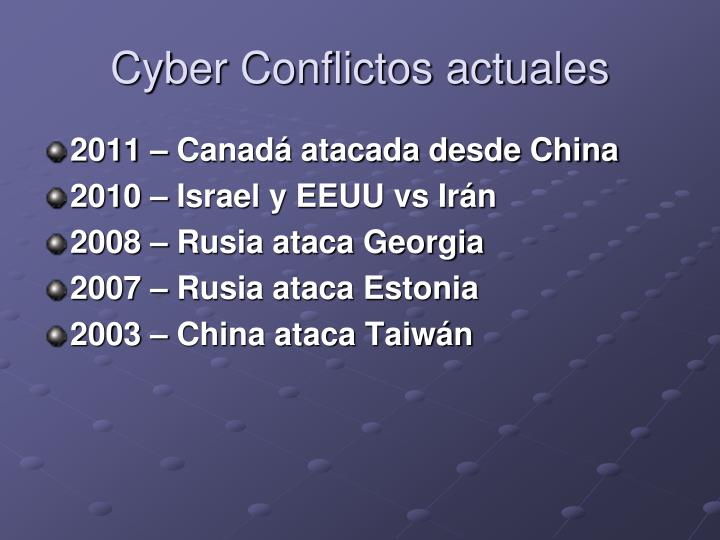 Cyber Conflictos actuales