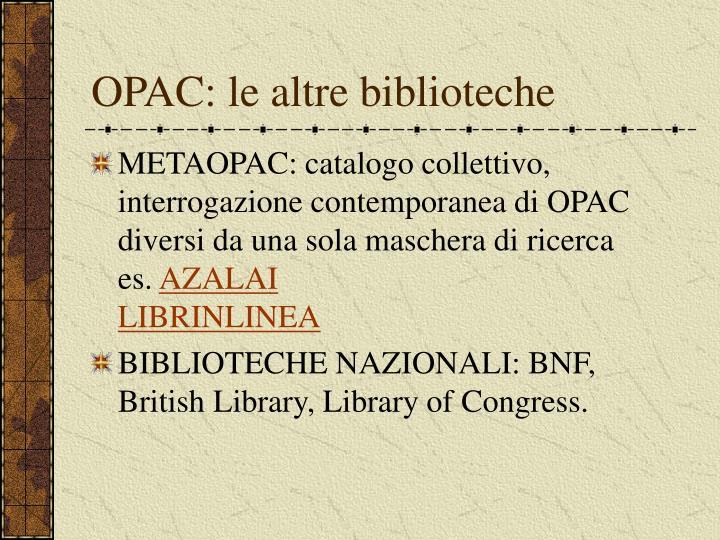 OPAC: le altre biblioteche