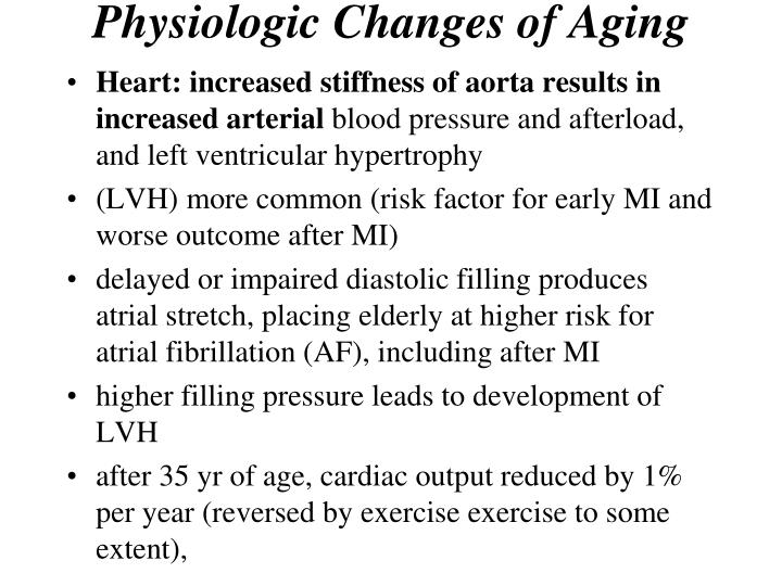 Physiologic Changes of Aging
