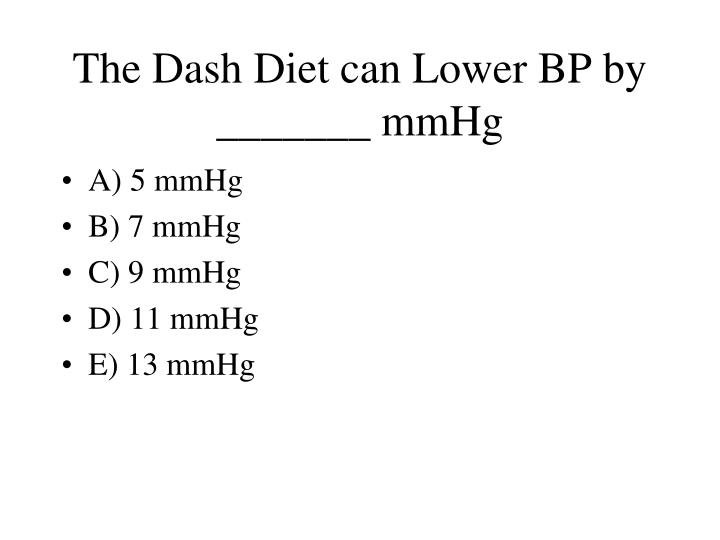 The Dash Diet can Lower BP by _______ mmHg