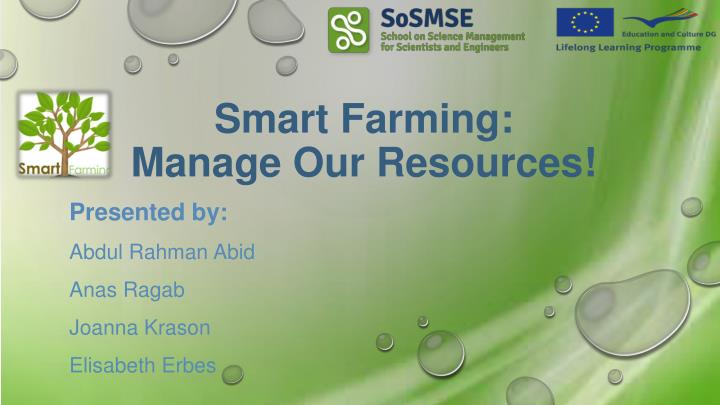 PPT - Smart Farming: Manage Our R esources! PowerPoint Presentation