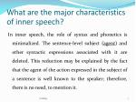 what are the major characteristics of inner speech