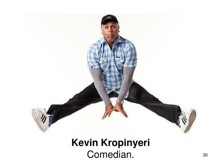 Kevin Kropinyeri